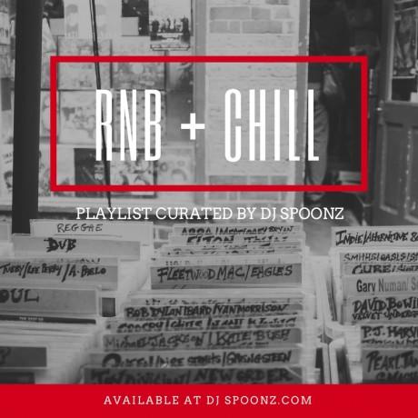 DJ SPOONZ – RNB + CHILL